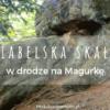 Diabelska Skała w drodze na Magurkę